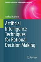 Artificial Intelligence Techniques for Rational Decision Making PDF