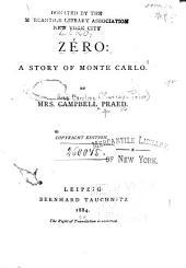 Zéro: a Story of Monte Carlo: Volume 1