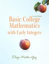 Basic College Mathematics with Early Integers: Edition 2