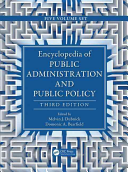 Encyclopedia of Public Administration and Public Policy  Third Edition   5 Volume Set  Print Version