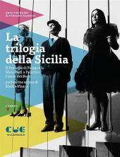 La trilogia della Sicilia: Il Principe di Palagonìa, Mata Hari a Palermo, L'isola dei Beati