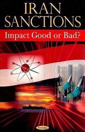 Iran Sanctions: Impact Good Or Bad?