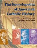 The Encyclopedia of American Catholic History PDF
