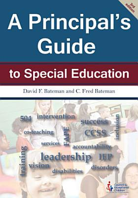 A Principal s Guide to Special Education  3rd Edition
