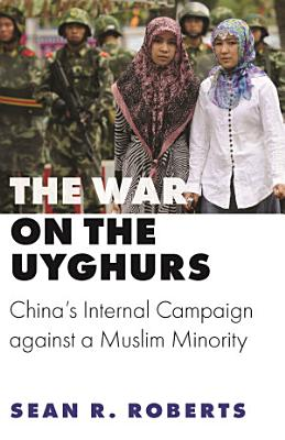 The War on the Uyghurs PDF