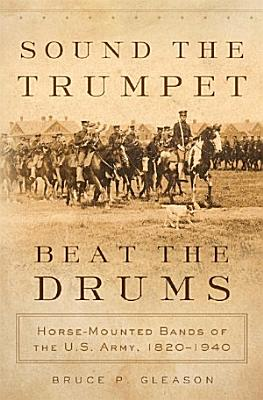 Sound the Trumpet  Beat the Drums PDF