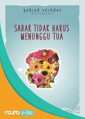 Sabar Tidak Harus Menunggu Tua - Happiness Inside (Snackbook)