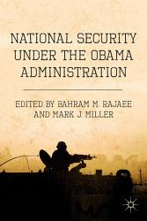 National Security Under The Obama Administration Book PDF