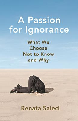 A Passion for Ignorance PDF