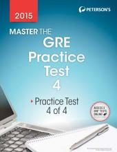 Master the GRE 2015: Practice Test 4: Prac Tes 4 of 4, Edition 22