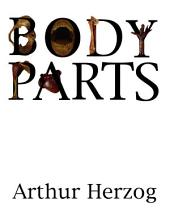 Body Parts: A Collection of Short Stories