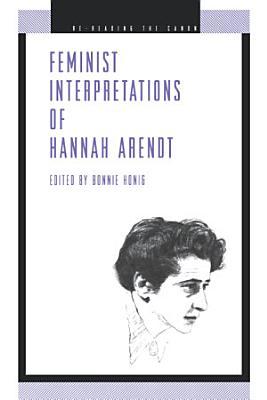 Feminist Interpretations of Hannah Arendt