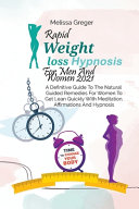 Rapid Weight Loss Hypnosis For Men And Women 2021