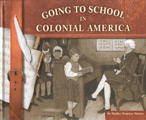 Going to School in Colonial America PDF
