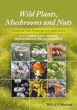 Wild Plants, Mushrooms and Nuts