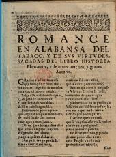 Romance en alabansa del Tabaco, y de sus virtudes, sacadas del libro historia Plantarum, y de otros muchos, y graues autores