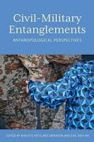 Civil   Military Entanglements PDF
