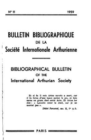 Bulletin bibliographique de la Soci  t   Internationale Arthurienne PDF