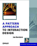 A Pattern Approach to Interaction Design