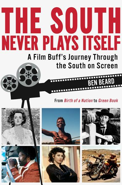 Download The South Never Plays Itself Book