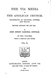 The Via Media of the Anglican Church: Volume 2