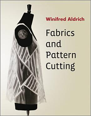 Fabrics and Pattern Cutting PDF