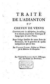 Traité de l'Adianton ou Cheveu de Vénus ..