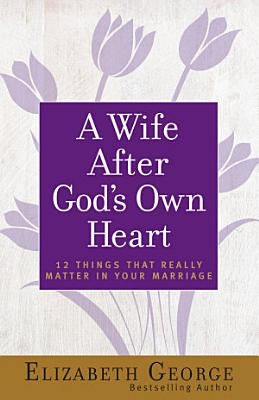 A Wife After God s Own Heart