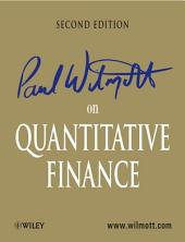 Paul Wilmott on Quantitative Finance: Edition 2