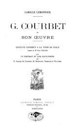G. Courbet et son oeuvre: Gustave Courbet à la Tour de Peilz; lettre du Dr. Paul Collin