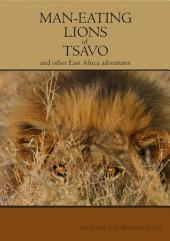 The Man-eating lions of Tsavo