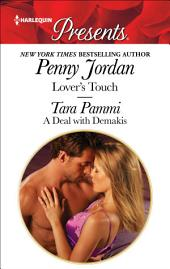 Lovers Touch & A Deal with Demakis