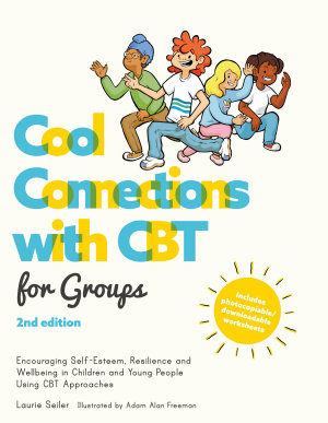 Cool Connections with CBT for Groups  2nd edition PDF