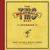 The Meatball Shop Cookbook PDF
