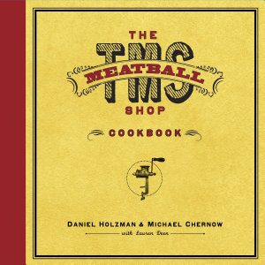The Meatball Shop Cookbook Book