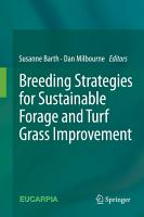 Breeding strategies for sustainable forage and turf grass improvement PDF