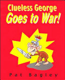 Clueless George Goes to War  PDF