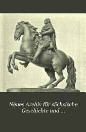 Neues Archiv für sächsische Geschichte und Altertumskunde...: Band 22