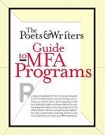 The Poets & Writers Guide to MFA Programs