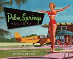 Palm Springs Holiday