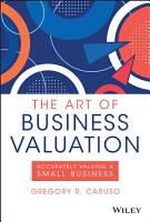 The Art of Business Valuation PDF