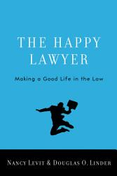 The Happy Lawyer Book PDF