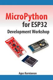 MicroPython for ESP32 Development Workshop