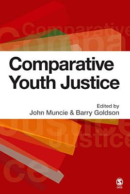 Comparative Youth Justice