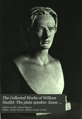 The collected works of William Hazlitt: Volume 7