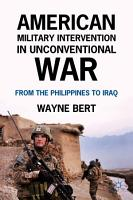 American Military Intervention in Unconventional War PDF