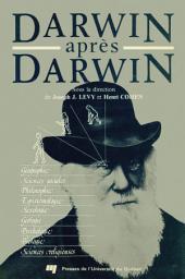 Darwin Après Darwin