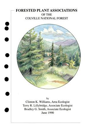 Forested Plant Associations of the Colville National Forest PDF
