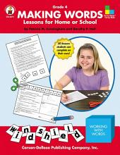 Making Words, Grade 4: Lessons for Home or School