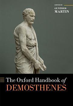 The Oxford Handbook of Demosthenes PDF